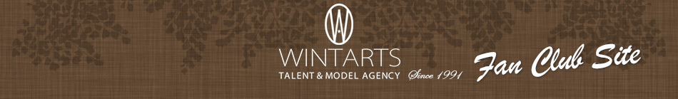 WINTARTS Talent & Model Agency Fan Club Site